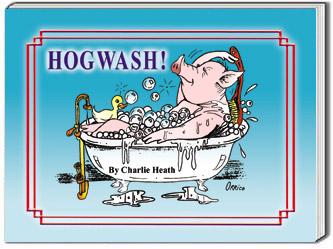 HOGWASH! Pig Puns and Pig Jokes Humor Book